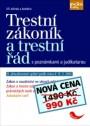 Trestní zákoník a trestní řád s poznámkami a judikaturou - 8. vydání