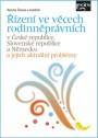 Řízení ve věcech rodinněprávních v České republice, Slovenské republice a Německu a jejich aktuální problémy